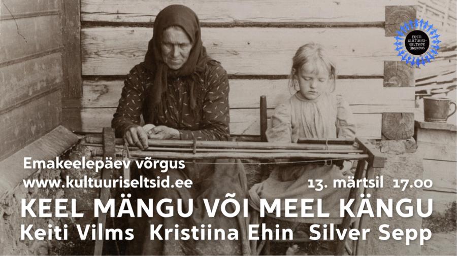 EKSÜ emakeelepäev 13.märts 17.00, keel mängu või meel kängu