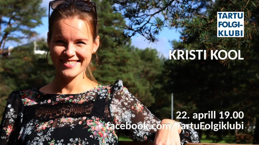 Tartu Folgiklubi- Kristi Kool